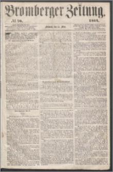 Bromberger Zeitung, 1864, nr 70