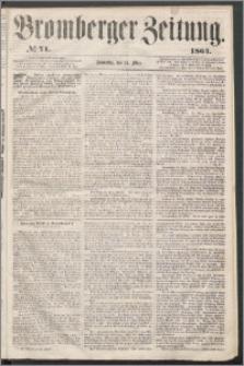 Bromberger Zeitung, 1864, nr 71