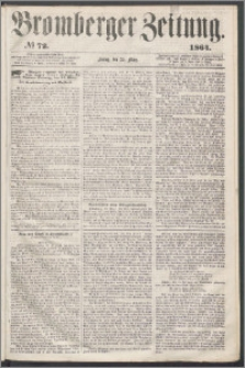 Bromberger Zeitung, 1864, nr 72
