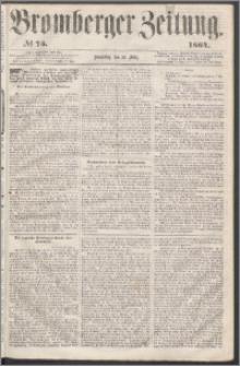 Bromberger Zeitung, 1864, nr 75