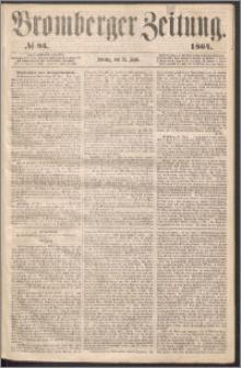 Bromberger Zeitung, 1864, nr 95