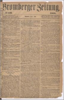 Bromberger Zeitung, 1864, nr 152