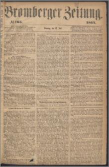 Bromberger Zeitung, 1864, nr 165