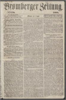 Bromberger Zeitung, 1864, nr 179