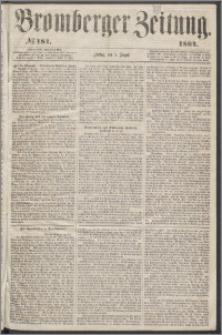 Bromberger Zeitung, 1864, nr 181