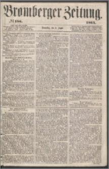 Bromberger Zeitung, 1864, nr 186