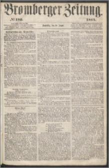 Bromberger Zeitung, 1864, nr 192