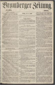 Bromberger Zeitung, 1864, nr 195