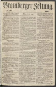 Bromberger Zeitung, 1864, nr 197