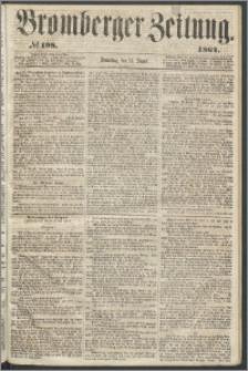 Bromberger Zeitung, 1864, nr 198