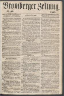 Bromberger Zeitung, 1864, nr 199