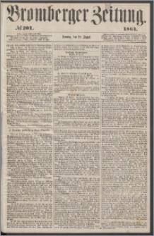 Bromberger Zeitung, 1864, nr 201