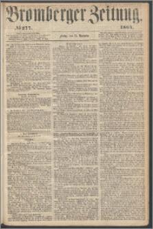 Bromberger Zeitung, 1864, nr 277