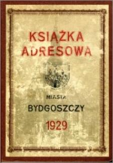 Książka Adresowa Miasta Bydgoszczy : na rok 1929