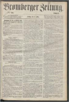 Bromberger Zeitung, 1865, nr 74