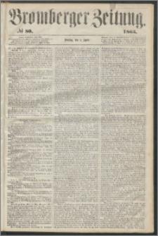 Bromberger Zeitung, 1865, nr 80