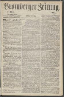 Bromberger Zeitung, 1865, nr 102