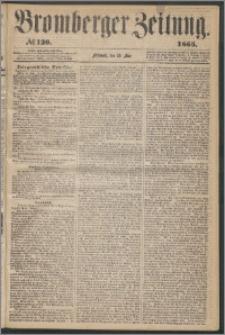 Bromberger Zeitung, 1865, nr 120