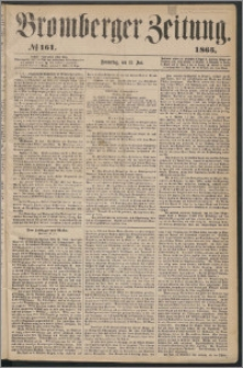 Bromberger Zeitung, 1865, nr 161
