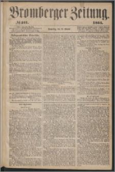 Bromberger Zeitung, 1865, nr 251