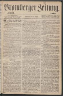 Bromberger Zeitung, 1865, nr 253