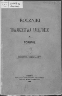 Roczniki Towarzystwa Naukowego w Toruniu, R. 16, (1909)