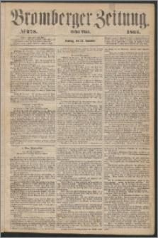 Bromberger Zeitung, 1865, nr 278