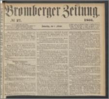 Bromberger Zeitung, 1866, nr 27