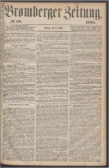 Bromberger Zeitung, 1866, nr 60
