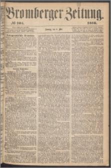 Bromberger Zeitung, 1866, nr 105