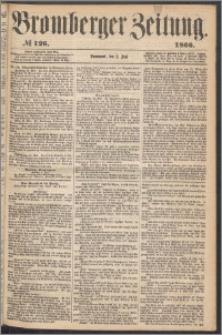 Bromberger Zeitung, 1866, nr 126