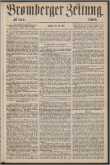Bromberger Zeitung, 1866, nr 166