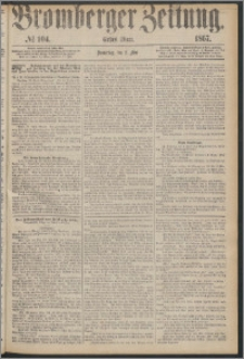 Bromberger Zeitung, 1867, nr 104