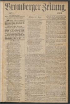 Bromberger Zeitung, 1868, nr 1