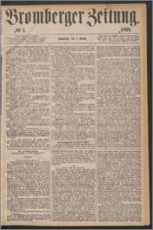 Bromberger Zeitung, 1868, nr 7