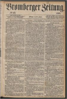 Bromberger Zeitung, 1868, nr 42