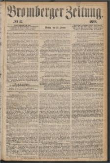 Bromberger Zeitung, 1868, nr 47