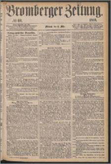 Bromberger Zeitung, 1868, nr 60