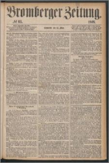 Bromberger Zeitung, 1868, nr 63