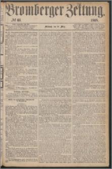 Bromberger Zeitung, 1868, nr 66
