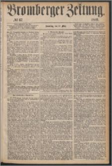 Bromberger Zeitung, 1868, nr 67