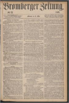 Bromberger Zeitung, 1868, nr 72
