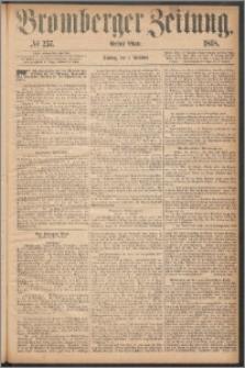 Bromberger Zeitung, 1868, nr 257