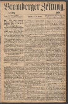 Bromberger Zeitung, 1868, nr 302