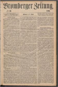 Bromberger Zeitung, 1869, nr 10