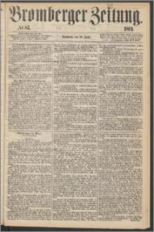 Bromberger Zeitung, 1869, nr 83