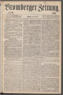 Bromberger Zeitung, 1869, nr 86