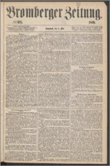 Bromberger Zeitung, 1869, nr 105
