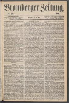 Bromberger Zeitung, 1869, nr 109