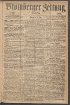 Bromberger Zeitung, 1869, nr 147